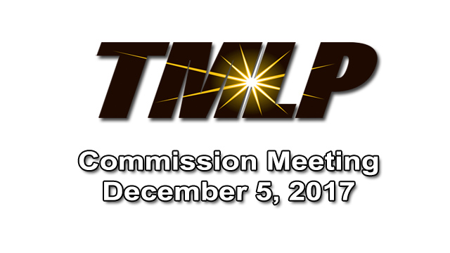 TMLP Commission Meeting Video – Tuesday, December 5, 2017