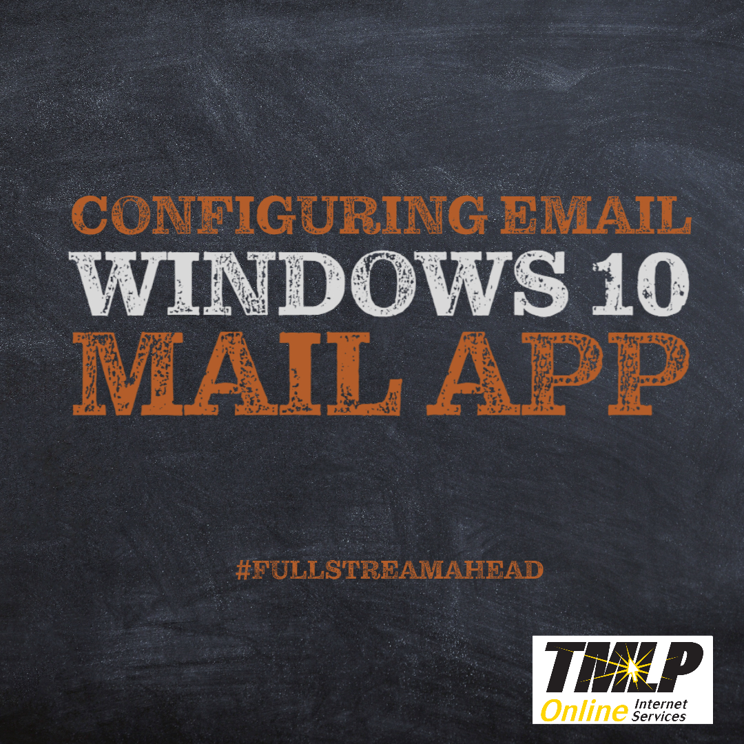 Configure TMLP Email on Windows 10 MAIL