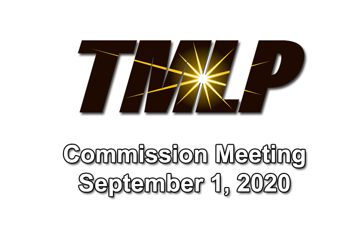 TMLP Commission Meeting – Tuesday, September 1st, 2020